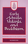 Early Advaita Vedanta and Buddhism