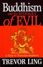 Buddhism and the Mythology of Evil