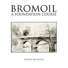 Bromoil:  A Foundation Course