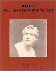 In Focus:  William Henry Fox Talbot